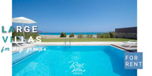 Large Rental Villas in Greece, for big groups or families